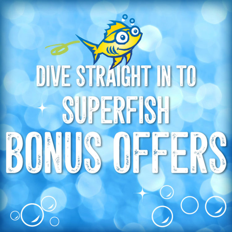 Superfish Bonus Offers