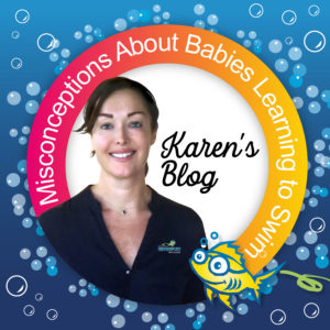 Misconceptions about babies Learning to Swim - blog by Karen Baildon