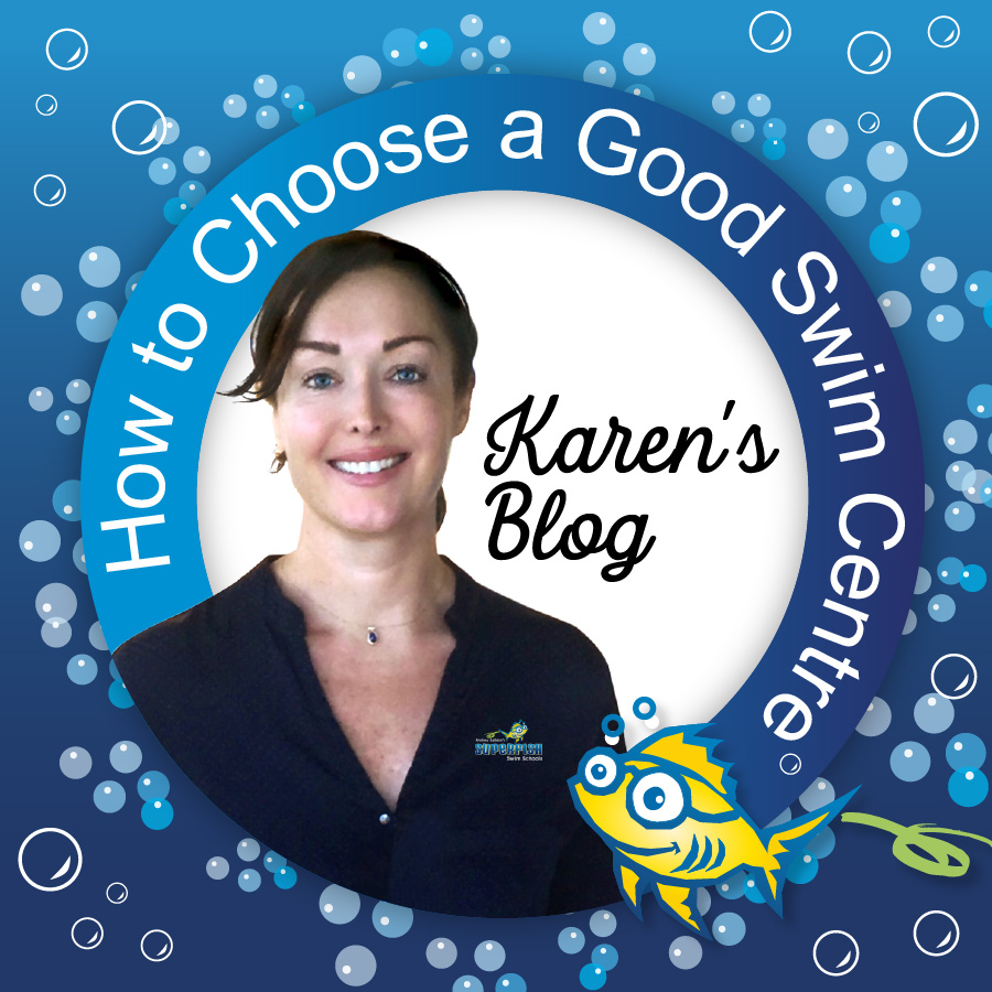 How to choose a good swim school blog by Karen Baildon